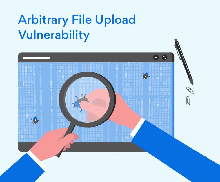 Qué es Arbitrary File Upload Vulnerability y cómo se soluciona