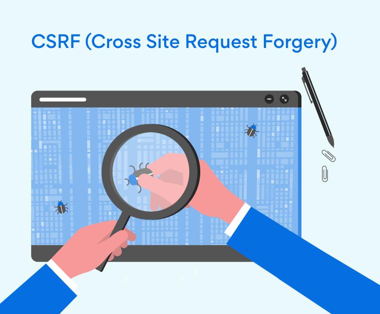 ¿Qué es una Cross Site Request Forgery (CSRF) y cómo se soluciona?