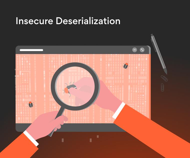 Qué es Insecure Deserialization y cómo prevenirla